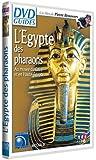 Égypte - L'Égypte des pharaons, au musée du Caire et en Haute-Égypte