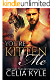 You're Kitten Me (BBW Paranormal Shapeshifter Romance) (Tiger Tails Book 2)