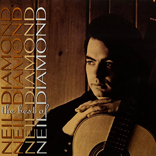The Best Of Neil Diamond -  Neil Diamond (Neil Diamond Best Hits)