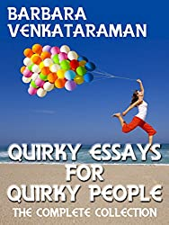 Quirky Essays for Quirky People: The Complete Collection (English Edition)