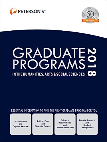 Graduate Programs in the Humanities, Arts & Social Sciences 2018 (Peterson's Graduate Programs in the Humanities, Arts & Social Sciences)
