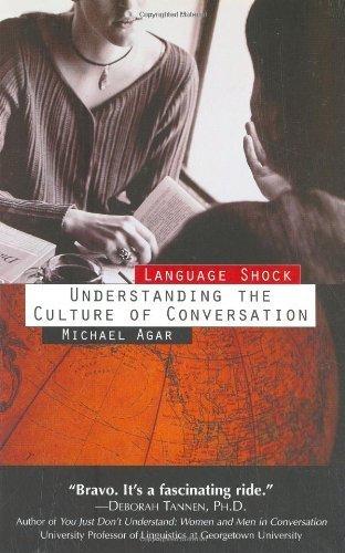 Language Shock: Understanding The Culture Of Conversation by Agar, Michael H.(December 16, 1996) Paperback