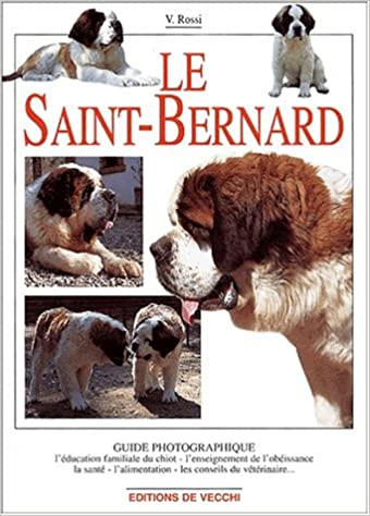 Book's Cover of Le Saint-Bernard (Français) Relié – 26 septembre 2001