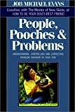 People, Pooches and Problems, Job Michael Evans, 0876057830