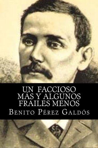 Un  faccioso mas y algunos frailes menos  [Galdos, Benito Perez] (Tapa Blanda)