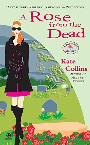 A Rose from the Dead (Flower Shop Mysteries, No. 6)