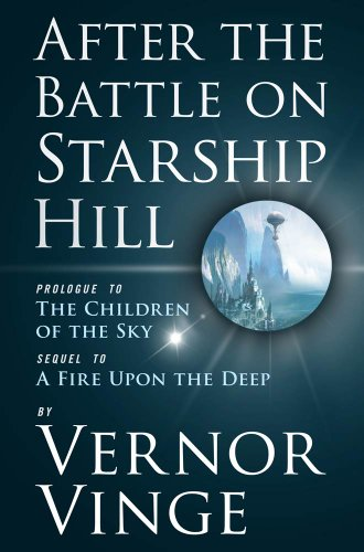 after-the-battle-on-starship-hill-prologue-to-the-children-of-the-sky-zones-of-thought-series-book-4