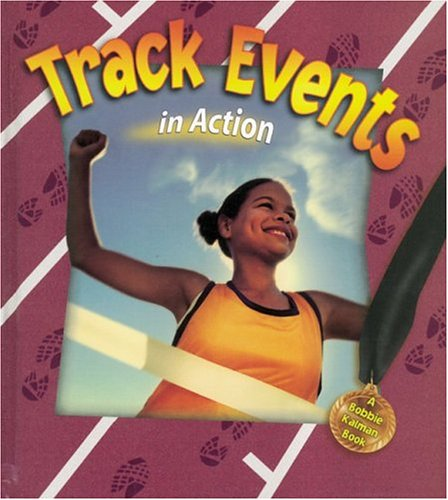 Track Events in Action (Sports in Action) ebook