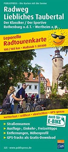 Radweg Liebliches Taubertal,Rothenburg o.d.T. - Wertheim a. M.: Radtourenkarte mit Ausflugszielen, Einkehr- & Freizeittipps, wetterfest, reissfest, abwischbar, GPS-genau. 1:50000 (Radkarte / RK)