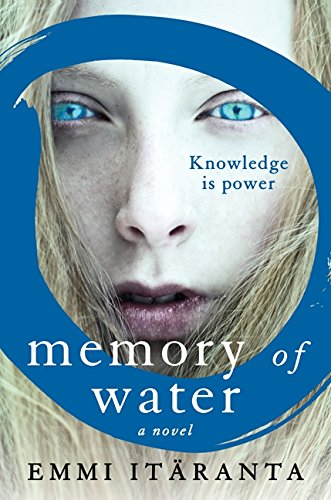 Memory of Water: A Novel (A Memory Of Water)