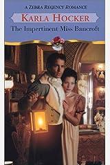 The Impertinent Miss Bancroft (Zebra Regency Romance)