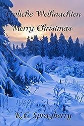 Frohliche Weihnachten: Merry Christmas