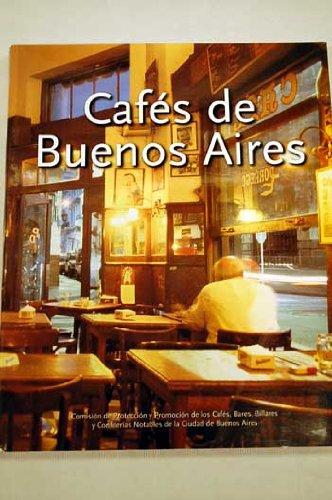 Cafés notables de Buenos Aires. vol. 1 pdf epub