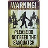 dingleiever-Note Plate Warning Please Do Not Feed The Sasquatch Funny Outdoor Road Sign