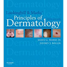 Lookingbill and Marks' Principles of Dermatology E-Book (PRINCIPLES OF DERMATOLOGY (LOOKINGBILL))