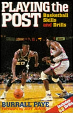 Playing the Post: Basketball Skills and Drills