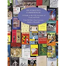An Athletics Compendium: A Guide to the Literature of Track and Field