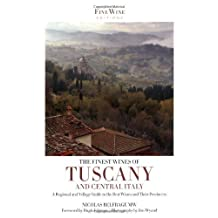 The Finest Wines of Tuscany & Central Italy by Nicolas Belfrage (2009-08-25)