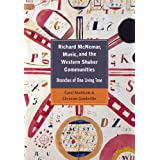 Richard McNemar, Music, and the Western Shaker Communities: Branches of One Living Tree