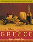 The Glorious Foods of Greece%3A Traditio