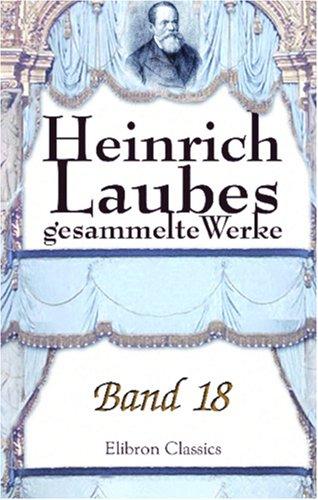 Read Online Heinrich Laubes gesammelte Werke: Band 18. Der deutsche Krieg. Buch 2. Waldstein, Teil 1 (German Edition) PDF