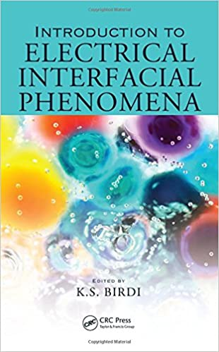 introduction to electrical interfacial phenomena birdi k s