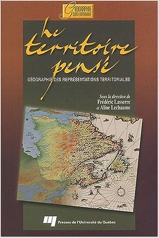 En ligne Le territoire pensé : Géographie des représentations territoriales pdf, epub ebook