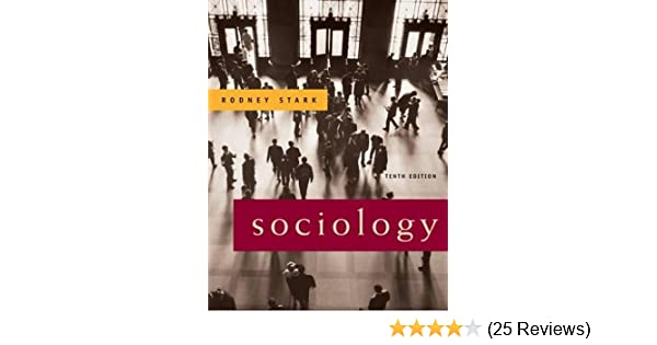 Amazon sociology 10th edition 9780495093442 rodney stark amazon sociology 10th edition 9780495093442 rodney stark books fandeluxe Image collections
