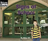 Signs at School, Mary Hill, 0516242741
