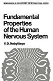 Fundamental Properties of the Human Nervous System, Nebylitsyn, V., 1468418831