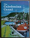The Caledonian Canal, Cameron, A. D., 0906664152