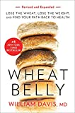 Wheat Belly (Revised and Expanded Edition): Lose