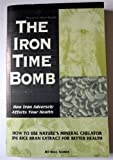 img - for Iron Time Bomb book / textbook / text book
