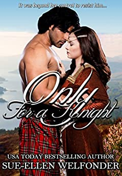 Only for a Knight by [Welfonder, Sue-Ellen, Mackay, Allie]