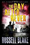 The Day After Never - Perdition