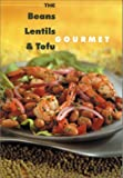 Beans, Lentil and Tofu Gourmet, Robert Rose Incorporated Staff, 0778800237