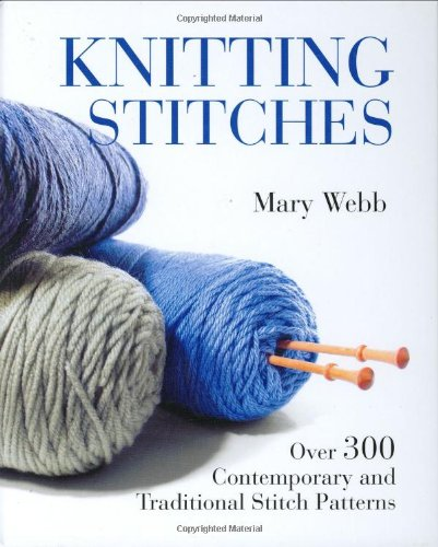 Knitting Stitches: Over 300 Contemporary and Traditional Stitch Patterns by Brand: Firefly Books