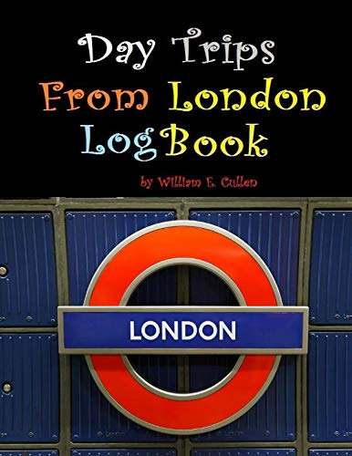 Day Trips From London Logbook: Getting away from London is so possible in one day.