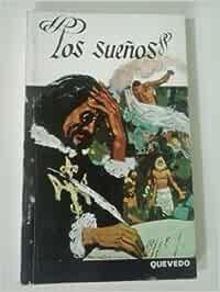 LOS SUEÑOS: Amazon.es: Quevedo y Villegas, Francisco De