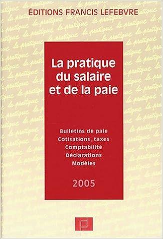 Livre La pratique du salaire et de la paie pdf epub