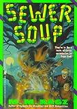 Sewer Soup, M. M. Ragz, 0671758810