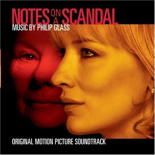 Notes on a Scandal: Original Soundtrack by Philip Glass, Original Soundtrack (2007-01-09) by Original Soundtrack Philip Glass (2007-01-09)