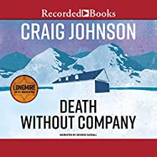 Death Without Company: A Walt Longmire Mystery Audiobook by Craig Johnson Narrated by George Guidall