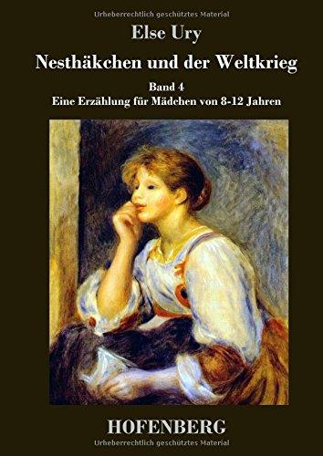 Read Online Nesthäkchen und der Weltkrieg (German Edition) ebook