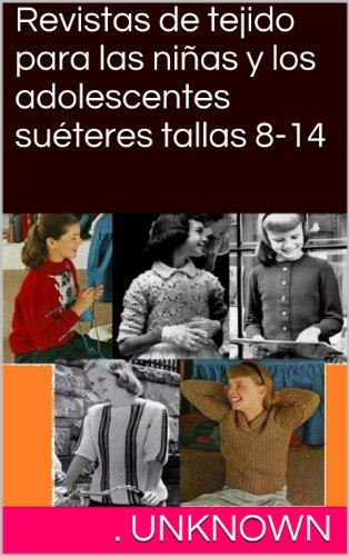 Revistas de tejido para las niñas y los adolescentes suéteres tallas 8-14 (Spanish