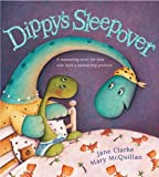 Dippy's Sleepover, Jane Clarke, 0764134256