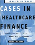 Cases in Healthcare Finance, Gapenski, Louis C., 1567932002