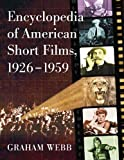 img - for Encyclopedia of American Short Films, 1926-1959 book / textbook / text book