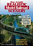 How to Build Realistic Model Railroad Scenery, Dave Frary, 0890241244