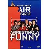 Royal Canadian Air Farce: Arrestingly Funny